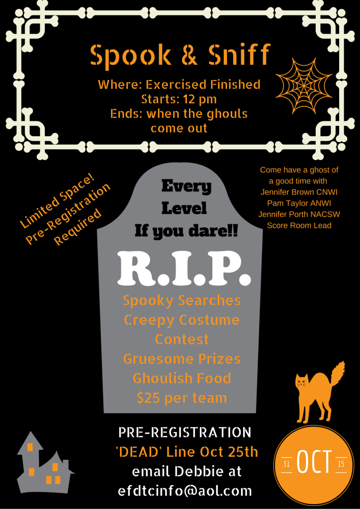 Oct 31 Spook & Sniff at Exercised Finished in Chicopee MA. $25 per team